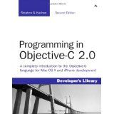 Programming in Objective-C 2.0 (2nd Edition) (Paperback)By Stephen G. Kochan