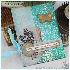 a very sweet tutorial: With Brave Wings Pocket Art Card by Tammy Tutterow   www.tammytutterow.com