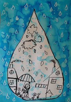 A world in a drop Fall Art Projects, Classroom Art Projects, School Art Projects, Kindergarten Art, Preschool Art, Drawing For Kids, Art For Kids, Fall Arts And Crafts, Rain Art