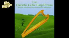 Best Celtic Harp Music | Fantastic Celtic harp dreams | music album