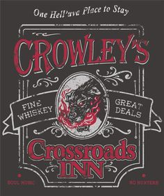 Crowley's Crossroads Inn - Supernatural fanart (Put it on a shirt and I'd wear it)