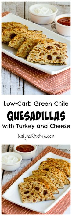 I love these Low-Carb Green Chile Quesadillas with Turkey and Cheese for a quick and easy lunch or dinner that's ready in minutes. The recipe makes a spicy turkey, cream cheese, and green chile mixture that you can keep in the fridge to make one of these quesadillas whenever you need a quick bite to eat. [from KalynsKitchen.com]