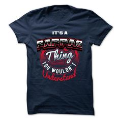 ITS A PAPPAS THING ! YOU WOULDNT UNDERSTAND - #hoodies for teens #sweatshirt dress. LOWEST PRICE => https://www.sunfrog.com/Valentines/ITS-A-PAPPAS-THING-YOU-WOULDNT-UNDERSTAND.html?68278