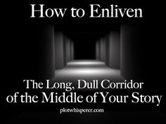 How to Turn a Lackluster Middle into Page-turning Excitement