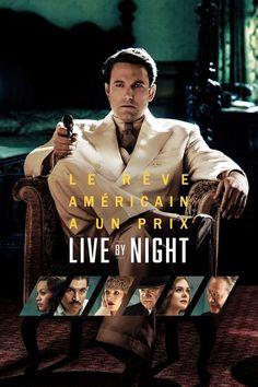Live by Night (2016) Regarder LIVE BY NIGHT (2016) en ligne VF et VOSTFR. Synopsis: Boston, dans les années 20. Malgré la Prohibition, l'alcool coule à flot dans les b...