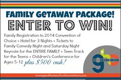 Win a Family Getaway Package with Great Homeschool Conventions.   Includes a small travel allowance!!!