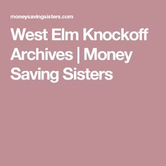 West Elm Knockoff Archives   Money Saving Sisters