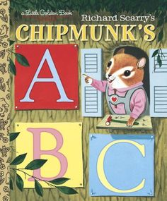 Richard Scarry's Chipmunk's ABC (Little Golden Book) by R... http://www.amazon.com/dp/030702024X/ref=cm_sw_r_pi_dp_HZjwxb1SF1FDY