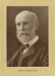 Throwback Thursday to Greene Vardiman Black (1836–1915), commonly known as G.V. Black, who is known as the father of modern dentistry in the US. He was born in Illinois in 1836 and by the age of 17 he began studying medicine with his brother Thomas. After serving in the Civil War he began an active career in the underdeveloped field of dentistry. In 1894 he became the first Dean of Northwestern University Dental School which closed 107 years later in 2001.