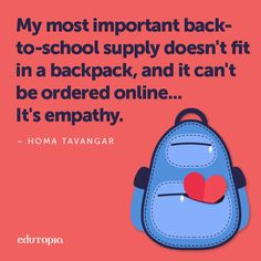 Head back to school with a heart full of empathy, and you're sure to have the best year ever!