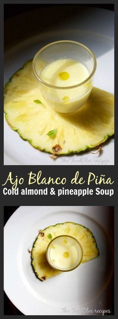 This is the oldest Gazpacho of Spain, the one that came before the tomatoe cold soup. An almond, vinegar, with a twist of pineapple cold soup! #coldsoup #spanish #food