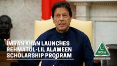 Imran Khan Launches Rehmatul-Lil Alameen Scholarship Program