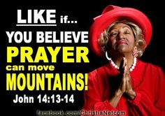 Prayer CAN move mountains! Bible Belt, Prayer Changes Things, Blind Faith, Virtuous Woman, Prayer Room, Say More, Power Of Prayer, Move Mountains, Daily Prayer