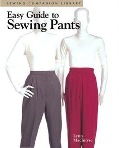 Easy guide to sewing pants  Sewing guide