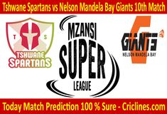Today Match Prediction-Tshwane Spartans vs Nelson Mandela Bay Match-MSL Will Win Live Cricket, Cricket Match, Who Will Win, Nelson Mandela, Tips, Free, Counseling