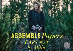 Liminal Space Mix by Millú for Assemble Papers. We're gearing up for the second instalment of our live EARS series at MPavilion, happening on Friday 16 December and soundtracked by Melbourne-via-LA musician Chela and Melbourne DJ Millú. To get us in the mood, we asked Millú to share a mix that manifests her signature, genre-hopping style of esoteric rhythms and jams from around the world – this is the result.