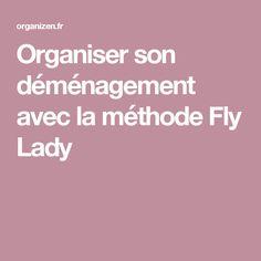 Organiser son déménagement avec la méthode Fly Lady