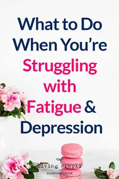 What to do if you're dealing with depression-related fatigue. #depression #depressionfatigue #fatigue from Living Simply, a personal growth and mental health blog providing strategies to strengthen resilience, self-worth, and positivity for more balanced mental health and a happier, more fulfilling life.