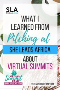 Virtual Summit: What I learned from Pitching at She Leads Africa about Virtual Summits