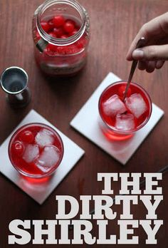 Dirty Shirley | 21 Pretty Pink And Red Drinks For Valentine's Day