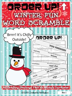 Welcome to a fun WINTER themed edition of ORDER UP! Your students will have to use their word skills as they work to unscramble winter time related words AND complete a series of short assignments. This is sure to be a hit that will have your little snowpeople ready for more!  **PLEASE NOTE THAT THIS IS A HOLIDAY FREE EDITION. IT DOES NOT MENTION/USE ANY HOLIDAY WORDS. SAFE TO USE IN SCHOOLS WHERE HOLIDAYS ARE NOT CELEBRATED!** ($)