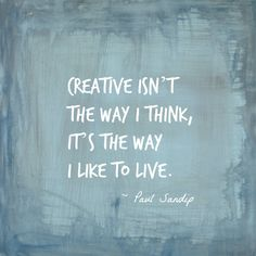 To live a creative life quote: best creativity quotes ideas on pinteres Quotes To Live By, Me Quotes, Motivational Quotes, Inspirational Quotes, Inspire Quotes, Behind Blue Eyes, Craft Quotes, Artist Quotes, Creativity Quotes