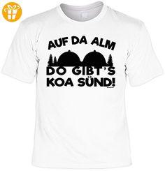 Fun T-Shirt - Wandern Hobby Motiv - Auf da Alm do gibt´s koa Sünd! - Unisex, Farbe: weiß - Shirts mit spruch (*Partner-Link)