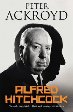 Alfred Hitchcock By Peter Ackroyd, 9780099287667., Biographies 蛇