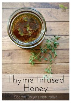 Beautiful Thyme Infused Honey - This is an easy and effective natural remedy for coughs and it's even delicious in tea!