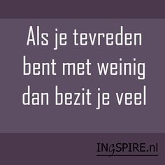 Gratitude Quotes, Positive Quotes, Cool Words, Wise Words, Sef Quotes, True Quotes, Funny Quotes, Dutch Quotes, Good Thoughts