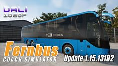 Fernbus Coach Simulator BETA Update 1.15.13192 #Fernbus #TMLStudios #simulator #Steam #YouTube
