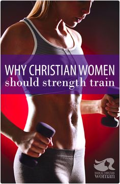 It might seem obvious why Christian women should strength train but have you ever wondered which Bible character inspired this strength training idea?