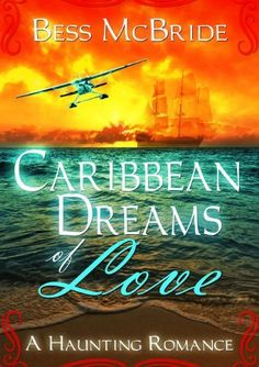 Caribbean Dreams of Love by Bess McBride, http://www.amazon.com/dp/B00AZ7WY0C/ref=cm_sw_r_pi_dp_RjL7qb1Z7E5CD