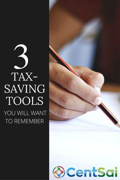 3 tax-saving tools you will want to remember