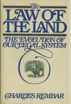 The Law of the Land: The Evolution of Our Legal System by…