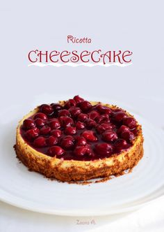 Sweet & Spice: cheesecake cu ricotta, scortisoara si visine Ricotta Cheesecake, Cheesecake Recipes, Sweet Spice, Cheesecakes, Spices, Sweets, Desserts, Food, Pastries