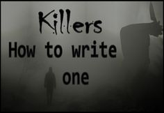 So you want to write a criminal who focuses on killing? This can be an overwhelming task to keep the killer accurate and believable without being a cliché. The nice thing about killers and being cl…