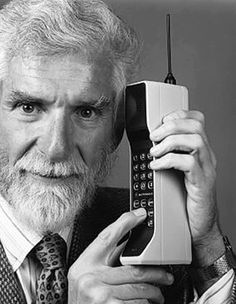 Cell phone turns 40. Thank you Martin Cooper.