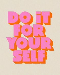 self-love. self-pleasure. self-care. do it for your self.
