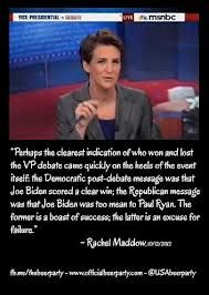 "Rachel Anne Maddow is an American television host, political commentator, and author. She hosts a nightly television show, The Rachel Maddow Show, on MSNBC. Her syndicated talk radio program of the same name aired on Air America Radio. Dr. Maddow, a Rhodes scholar and graduate of Stanford and Oxford Universities Favorite Quote: ""I'm undoubtedly a liberal, which means that I'm in almost total agreement with the Eisenhower-era Republican party platform."""