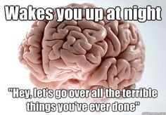 stupid brain...anxiety