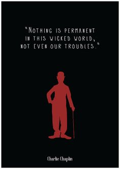 Famous Celebrity Quotes : Charlie Chaplin by Redpostbox Charlie Chaplin, Great Quotes, Quotes To Live By, Me Quotes, Inspirational Quotes, Infp Quotes, Qoutes, Motivational, Citations Film
