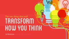 What's the one thing that will transform the way you think? Design Thinking. The startups, trailblazers, and business mavericks of our world have embraced this…