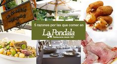 Cinco razones por las que comer en La Pondala #gastronomía #LaPondala #Gijón #Asturias #blog