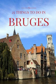 25 THINGS TO DO IN BRUGES // A travel itinerary to the magical Belgian city! Backpacking Europe, Europe Travel Tips, Travel Destinations, Overseas Travel, Travel Tourism, European Vacation, European Travel, Cool Places To Visit, Places To Travel