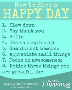 How to Have a Happy Day