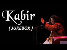 Kabir by Abida Parveen || Popular Kabir Songs 2015 - YouTube
