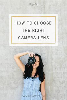How To Choose The Right Camera Lens - Bloguettes