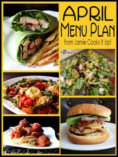April Menu Plan from Jamie Cooks It Up!-   These all sound delish! Tons of new recipes to try