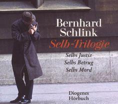 Die Selb-Trilogie: Selbs Justiz /Selbs Betrug /Selbs Mord von Bernhard Schlink